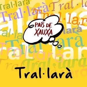 04-TRAL·LARA